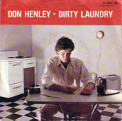 Don Henley:Dirty laundry