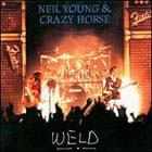 Neil Young & Crazy Horse:Weld