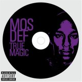 Mos Def:True Magic