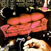 Frank Zappa & Mothers:One size fitz all