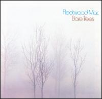 Fleetwood Mac: Bare Trees
