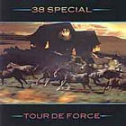 38 Special:Tour de force