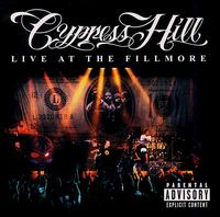 Cypress Hill:Live At The Fillmore