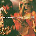 ARab Strap: The Shy Retirer E.P.