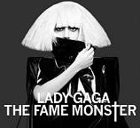 Lady Gaga:The Fame Monster