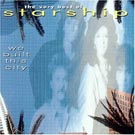 cd: Starship: We Built This City (The Very Best Of Starship)