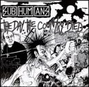 Subhumans:the day the country died