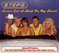 Steps:Love's Got A Hold On My Heart