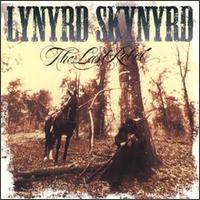 Lynyrd Skynyrd:The last rebel