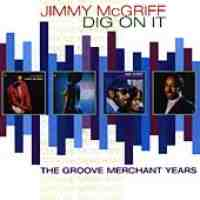 Jimmy McGriff:Dig On It: The Groove Merchant Years