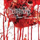 Deathbound:To Cure the Sane with Insanity