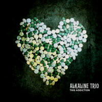 Alkaline Trio:This Addiction