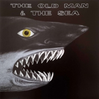 Old Man & The Sea: The Old Man & The Sea