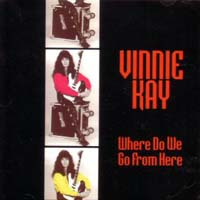 Vinnie Kay: Where Do We Go From Here