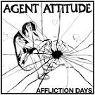 Agent Attitude:Affliction Days