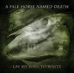 2lp: A Pale Horse Named Death: Lay My Soul To Waste