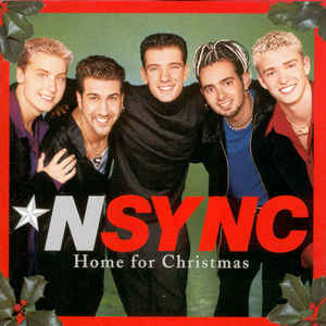 *N Sync:Home for Christmas