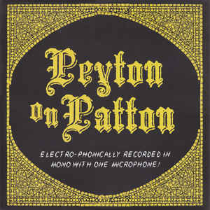 Reverend Peyton's Big Damn Band: Peyton on Patton