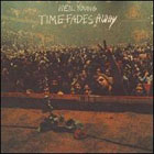Neil Young: Time Fades Away