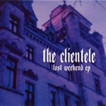 Clientele:The Lost Weekend