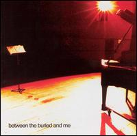 Between The Buried And Me:Between the Buried and Me