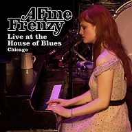 A Fine Frenzy:Live At The House Of Blues