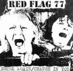 RED FLAG 77: Drunk Again