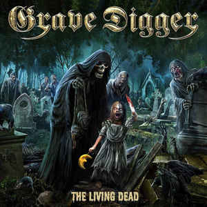 Grave Digger: The Living Dead