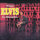 Elvis Presley:From Elvis in Memphis