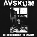 Avskum:re-crucified by the system