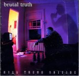 Brutal Truth:Kill Trend Suicide