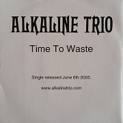 cd-r: Alkaline Trio: Time to waste