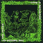 Type O Negative: Origin of the feces