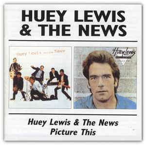 Huey Lewis & The News: Huey Lewis & News / Picture This