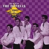 Dovells:The Best Of The Dovells: Cameo Parkway 1961-1965