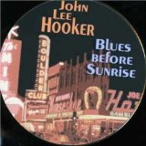 John Lee Hooker:Blues Before Sunrise