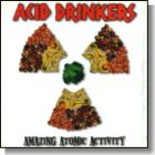 Acid Drinkers:Amazing Atomic Activity