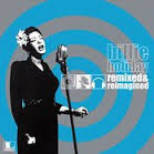 Billie Holiday: Remixed & Reimagined
