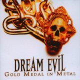 Dream evil:Gold Medal In Metal