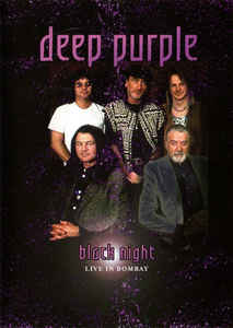 Deep Purple: Black Night - Live In Bombay