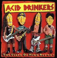 Acid Drinkers:The State Of Mind Report