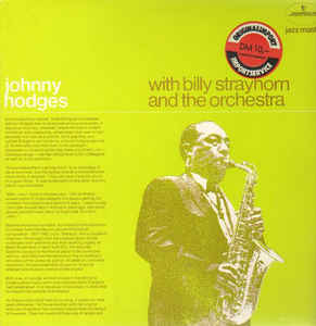 Johnny Hodges:Johnny Hodges With Billy Strayhorn And The Orchestra