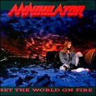 Annihilator: Set The World On Fire