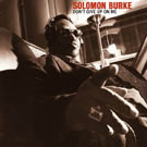 Solomon Burke: Don't Give Up On Me
