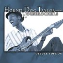 Hound Dog Taylor:DeLuxe Edition