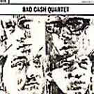 Bad Cash Quartet:Bad Cash Quartet