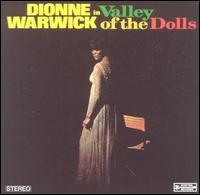 Dionne Warwick:Valley of the dolls