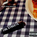 Streets:don't mug yourself