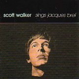 Scott Walker:Sings Jacques Brel
