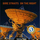 Dire Straits:On the night